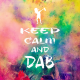 Dab And Keep Calm Wallpapers