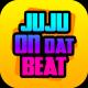 Juju On Dat Beat!